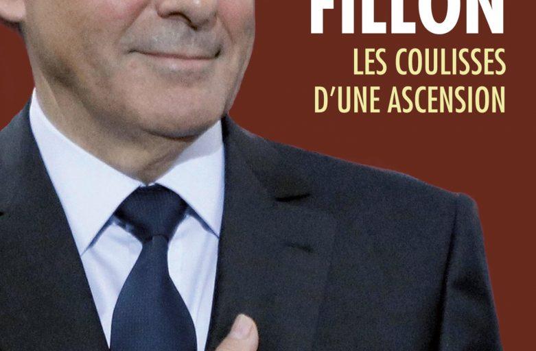 François Fillon - Les secret d'une ascension